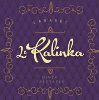 Yohan  LAFAGE - SARL K-TEMA, Cabaret LE KALINKA