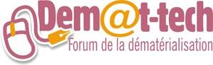 Dem@t-tech - 2e Forum de la dématérialisation