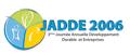 JADDE 2006, 3e Journée Annuelle du Développement Durable et Entreprises
